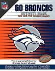 Go Broncos Activity Book by Darla Hall (Paperback / softback, 2014)