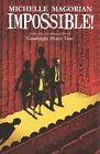 Impossible! by Michelle Magorian (Paperback, 2014)
