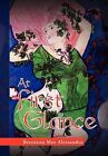 At First Glance by Breeanna Mae Alessandra (Hardback, 2012)