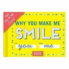 Knock Knock Why You Make Me Smile Fill in The Love Journal 9781601068804