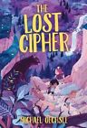The Lost Cipher by Michael Oechsle (Hardback, 2016)
