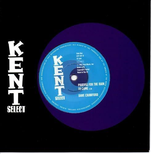 """DAVE CRAWFORD Praying For The Rain To Come NEW NORTHERN SOUL 45 (KENT) 7"""" vinyl"""