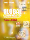 Global Communication: Theories, Stakeholders and Trends by Thomas L. McPhail (Paperback, 2014)