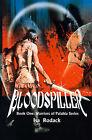 Bloodspiller by Isa Rodack (Paperback / softback, 2000)