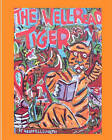 The Well Read Tiger by Geoff Ellsworth (Paperback / softback, 2011)