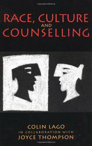 Race, Culture and Counselling by Thompson, Joyce M. 0335192947 The Fast Free
