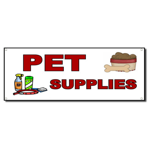 Pet Supplies Business Vinyl Banner Sign W// Grommets 4 ft x 8 ft