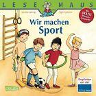 Wir machen Sport von Sandra Ladwig (2013, Taschenbuch)