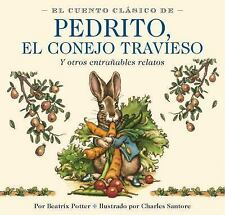 EL CUENTO CLASICO DE PEDRITO, E - CHARLES SANTORE BEATRIX POTTER (HARDCOVER) NEW