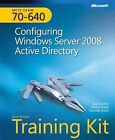 MCTS Self-Paced Training Kit (Exam 70-640) : Configuring Windows Server 2008 Active Directory by Nelson Ruest, Tony Northrup, Danielle Ruest and Dan Holme (2008, Paperback)