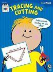 Tracing and Cutting, Grade PreK by Creative Teaching Press (Paperback / softback, 2012)