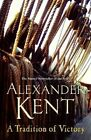 A Tradition of Victory by Alexander Kent (Paperback, 2014)