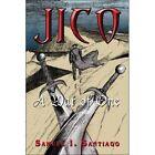 Jico a War of One by Samuel I. Santiago 9781424163137