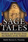 Sage Wisdom: Wisdom and Wonder from the Rabbis of the Talmud by Rabbi Burton L. Visotzky (Paperback, 2014)