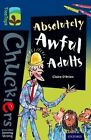 Oxford Reading Tree TreeTops Chucklers: Level 14: Absolutely Awful Adults by Claire O'Brien (Paperback, 2014)