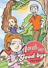 Lorali Says Good-Bye by D'Ann Rogers (Paperback / softback, 2015)
