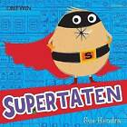 Supertaten! by Paul Linnet, Sue Hendra (Paperback, 2016)
