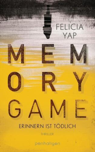 1 von 1 - Felicia Yap - Memory Game - Erinnern ist tödlich  (Taschenbuch)