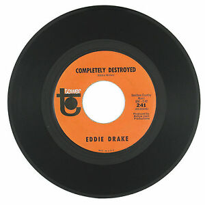EDDIE DRAKE Completely Destroyed / Your Cute's A Showin 7IN (COUNTRY SOUL) VG++