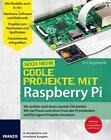 Noch mehr Coole Projekte mit Raspberry Pi von E. F. Engelhardt (2015, Taschenbuch)