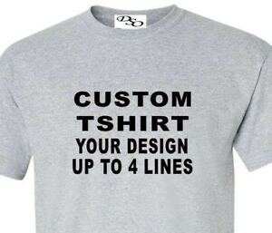 Custom-T-Shirt-Your-Design-Your-Text-Here-Lot-1300-16-Shirt-Colors-SM-6X