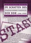 Im Schatten des Staatssicherheitsdienstes der DDR (1981-1990) von Johannes Braun (1997, Taschenbuch)
