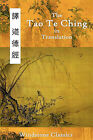 The Tao Te Ching in Translation: Five Translations with Chinese Text by Lao Tzu (Paperback, 2010)