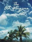 The Ash Warriors by C R Anderegg (Paperback / softback, 2012)