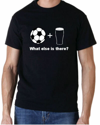 FOOTBALL /& BEER WHAT ELSE THERE FUNNY T SHIRT MENS GIFT FREE UK POSTAGE