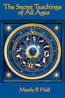 The Secret Teachings of All Ages by Manly P Hall (Paperback / softback, 2007)