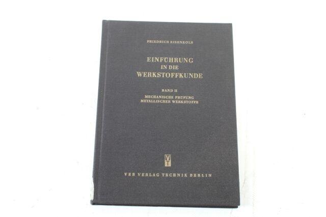 Antique Book Book Einführung in Die Werkstoffkunde by 1964 Band 2