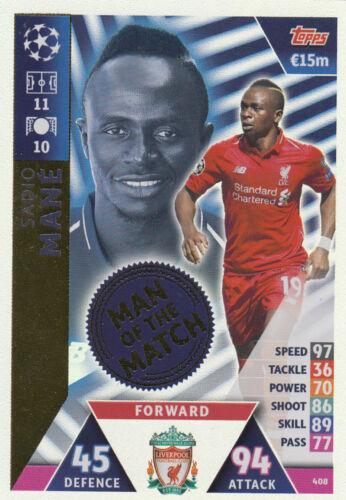 Carte 408-Sadio Mane-Man of the Match Ligue des Champions 18//19