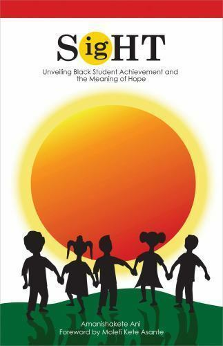 When Lies Fail : Unveiling Black Student Achievement and the Meaning of  Hope by Amanishakete Ani (2012, Paperback)