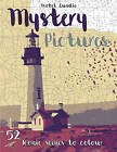 Mystery Pictures: Iconic Scenes to Colour and Reveal by Isobel Lundie (Other book format, 2016)