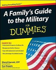 A Family's Guide to the Military for Dummies by Garrett & Hoppin Get BENEFITS pb