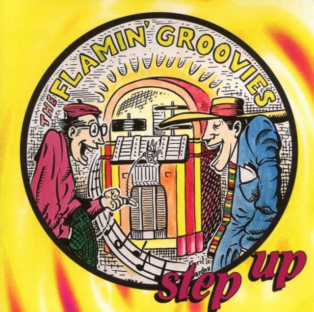 The Flamin' Groovies - Step Up