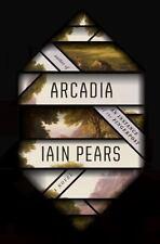 Arcadia by Iain Pears (2016 - Hardcover)