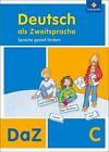 Deutsch als Zweitsprache C. Arbeitsheft. Sprache gezielt fördern, von Simone Kehbel und Gabi Dors-Mager (2011, Geheftet)
