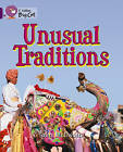 Collins Big Cat: Unusual Traditions Workbook by HarperCollins Publishers (Paperback, 2012)