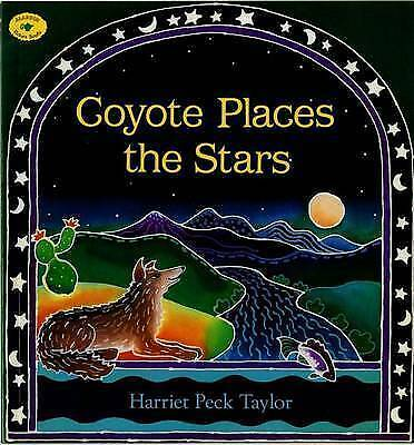Coyote Places the Stars (Aladdin Picture Books) by Taylor, Harriet Peck