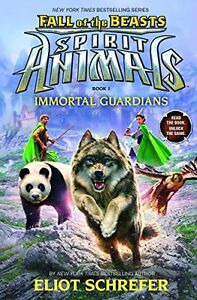 Immortal-Guardians-Spirit-Animals-Fall-of-the-Beasts-Book-1-by-Eliot-Schrefe