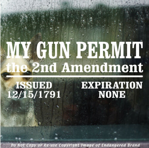 2nd Amendment My Gun Permit Expires none  NRA Guns Molan Sticker