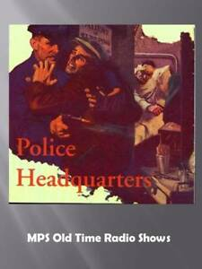 Details about Police Headquarters 24 Old Time Radio Shows on a single CD