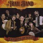 Off the Wagon by Trail Band (CD, Nov-2010, CD Baby (distributor))