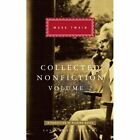 Collected Nonfiction: Selections from the Memoirs and Travel Writings: v. 2 by Mark Twain (Hardback, 2016)