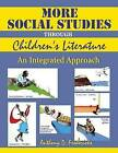 More Social Studies Through Children's Literature: Integrated Approach by Anthony D. Fredericks (Paperback, 2000)