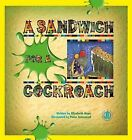 A Sandwich for a Cockroach by Elizabeth Hope (Paperback, 2014)