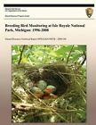 Breeding Bird Monitoring at Isle Royale National Park, Michigan: 1996-2008 by National Park Service (Paperback / softback, 2013)
