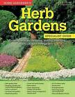 Home Gardener's Herb Gardens: Growing Herbs and Designing, Planting, Improving and Caring for Herb Gardens by David Squire (Paperback, 2016)
