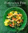 Fabulous Fish by Susan Hicks (Hardback, 1996)
